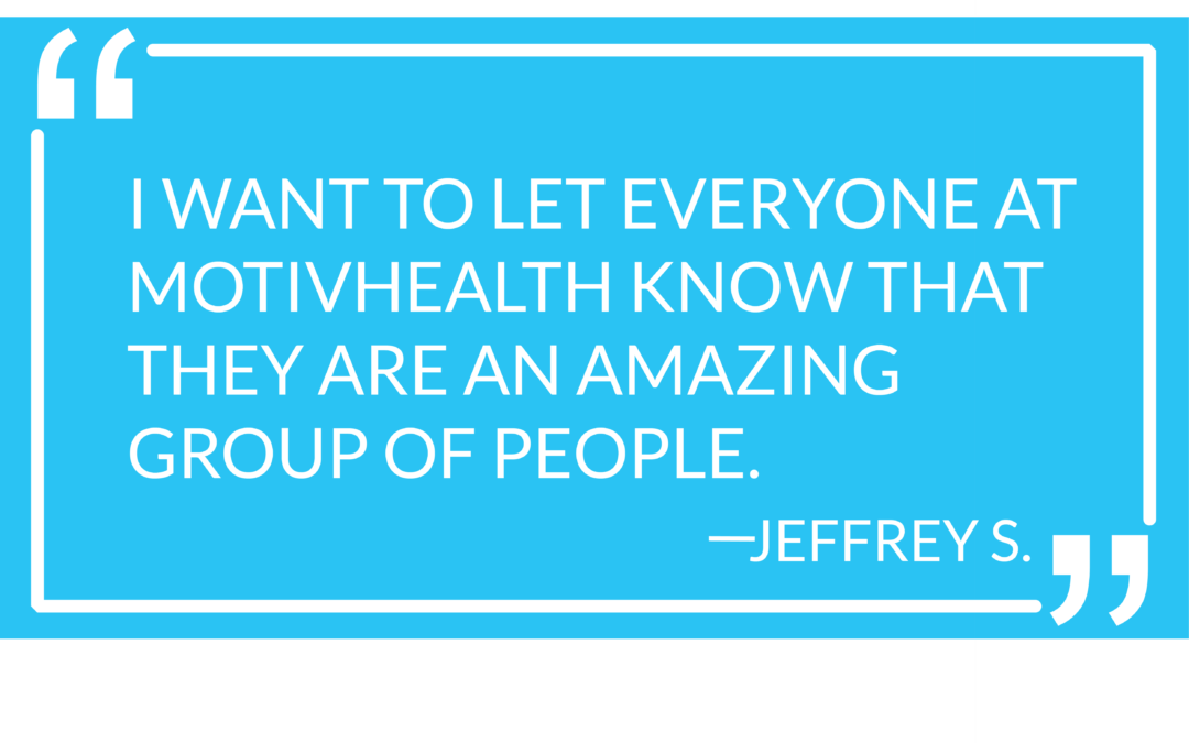 #MotivMoment: Jeffrey S.'s Review